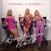Anything is Possible by Southern Halo