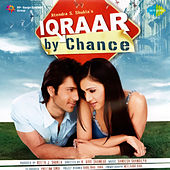 Iqraar by Chance (Original Motion Picture Soundtrack) by Various Artists