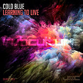 Learning to Live by Cold Blue