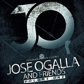 Jose Ogalla & Friends, Vol. 1 - Single by Jose Ogalla