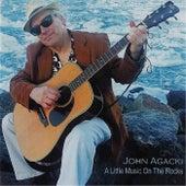 A Little Music On the Rocks von John Agacki