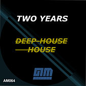 Two Years of Deep-House / House by Various