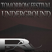 Tomorrow Festival Underground by Various