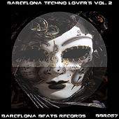 Barcelona Techno Lover's, Vol. 2 de Various