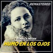 Humo en los Ojos by Toña La Negra