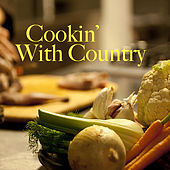 Cookin' With Country de Various Artists