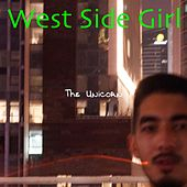 West Side Girl von Unicorn