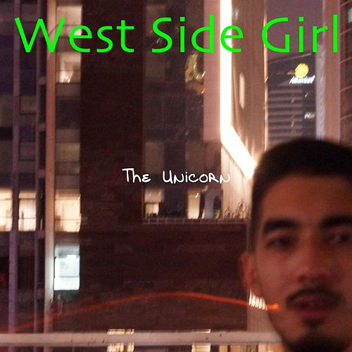 West Side Girl by Unicorn