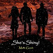 She's Shiny! by Marc Gunn