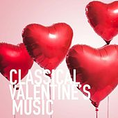 Classical Valentine's Music by Royal Philharmonic Orchestra