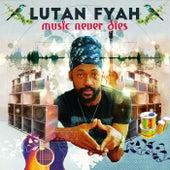 Music Never Dies de Lutan Fyah