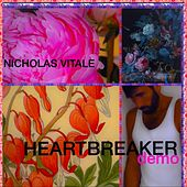 Heartbreaker (Demo) by Nicholas Vitale