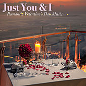 Just You & I: Romantic Valentine's Day Music by Royal Philharmonic Orchestra