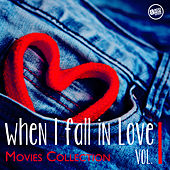 When I fall in Love - Movies Collection Vol.1 by Various Artists