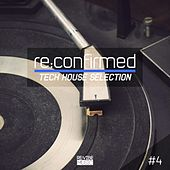Re:Confirmed - Tech House Selection, Vol. 4 by Various Artists