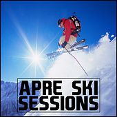 Apre Ski Sessions by Various Artists