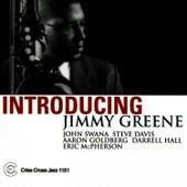Introducing Jimmy Greene by Jimmy Greene