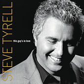 This Guy's In Love by Steve Tyrell