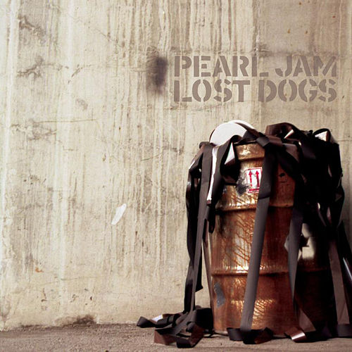 Lost Dogs by Pearl Jam