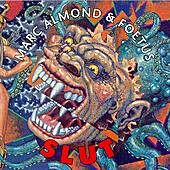 Slut by Marc Almond and Foetus
