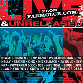 Farmclub.com: Live & Unreleased by Various Artists