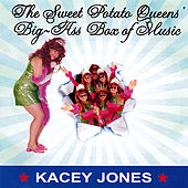 The Sweet Potato Queens Big-Ass Box Of Music by Kacey Jones