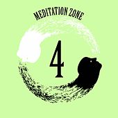 Meditation Zone 4 by Various Artists