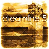 Dreamline 5 by Various Artists