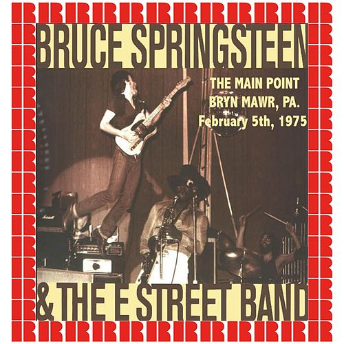 The Main Point, Bryn Mawr, PA, 1975 (Hd Remastered Edition) by Bruce Springsteen