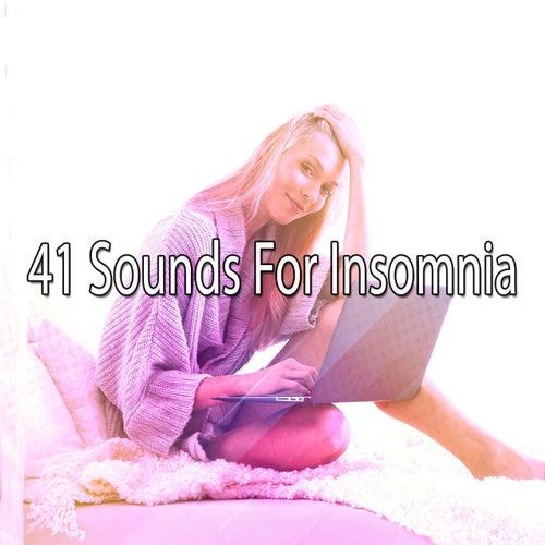 41 Sounds For Insomnia by Baby Sleep Sleep