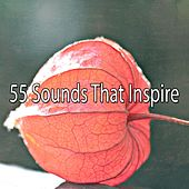 55 Sounds That Inspire von Lullabies for Deep Meditation