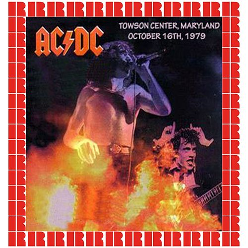 Towson Center, Maryland, 1979 (Hd Remastered Edition) von AC/DC