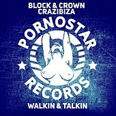 Walkin & Talkin by Block