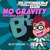 No Gravity by Blutonium Boy