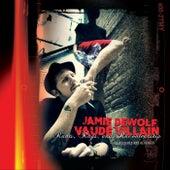Vaude Villain by Jamie Dewolf