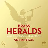 Brass Heralds by German Brass