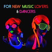 For New Music Lovers & Dancers by Various Artists