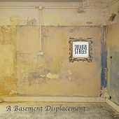 A Basement Displacement by Sneaker Street