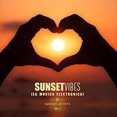 Sunset Vibes (La Musica Electronica), Vol. 2 by Various Artists