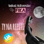 Ти На Репіті (Club Mix) di Taras Revansh