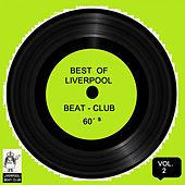 Best of Liverpool Beat-Club 60's, Vol. 2 von Various Artists