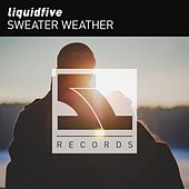 Sweater Weather von Liquidfive