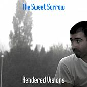 The Sweet Sorrow von Rendered Visions