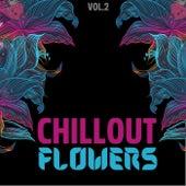 Chillout Flowers, Vol. 2 von Various Artists