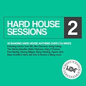 Hard House Sessions, Vol. 2 - EP by Various Artists