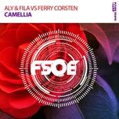 Camellia (Aly & Fila vs. Ferry Corsten) by Aly & Fila