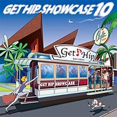 Get Hip Showcase 10 by Various Artists