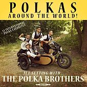 Polkas Around the World! de The Polka Brothers
