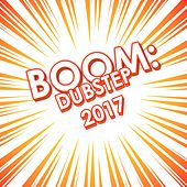 Boom: Dubstep 2017 by Various Artists