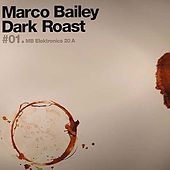 Dark Roast #1 by Marco Bailey